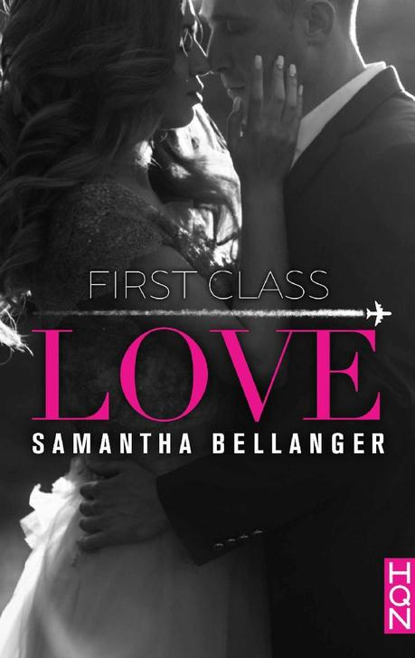 First Class Love de Samantha Bellanger