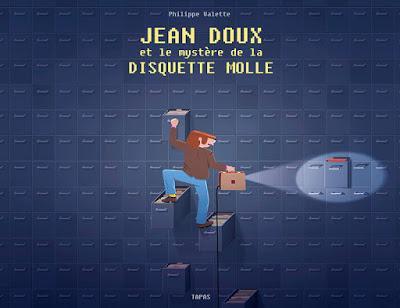 Jean-Doux et le mystère de la disquette molle