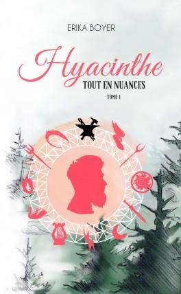 Couverture du livre : Tout en nuances, tome 1 : Hyacinthe
