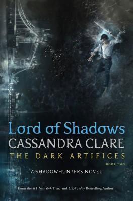 Couverture du livre : The Mortal Instruments - Renaissance, Tome 2 : Lord of Shadows