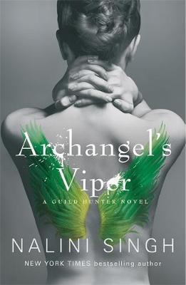 Guild Hunter T.10 : Archangel's Viper - Nalini Singh