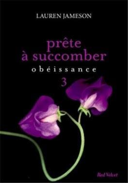 Chronique #133: Prête à succomber episode 3 obéissance