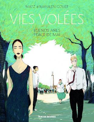 Vies Volées - Buenos Aires Place de Mai editions Rue de Sèvres