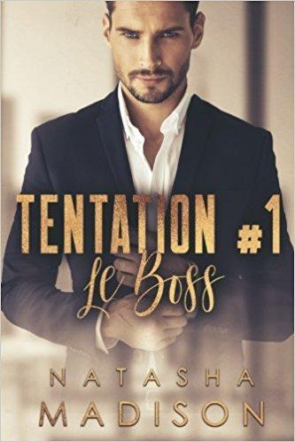 Mon avis sur Le Boss - Tentation #1 de Natasha Madison : une comédie sexy & funny