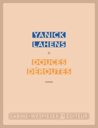 Douces déroutes de Yanick Lahens