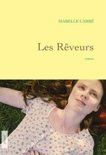 Les rêveurs d'Isabelle Carré