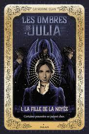 Les ombres de Julia de Catherine Egan