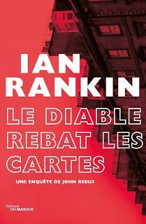 Inspecteur Rebus #21 : Le diable rebat les cartes de Ian Rankin