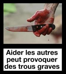 Aidez-vous les uns et les autres mais surtout pas en France !