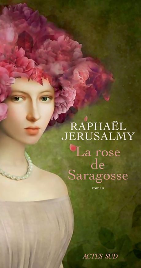 La rose de Saragosse de Raphaël Jeruslamy