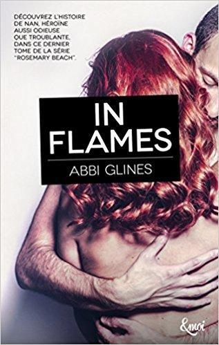 A vos agendas : Découvrez In flames d'Abbi Glines en mai chez Collection Emoi