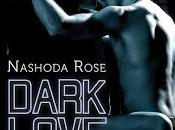 Dark love Hard Nashoda Rose