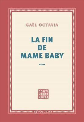 La fin de Mame Baby, roman analysé par la romancière Mpata Nse