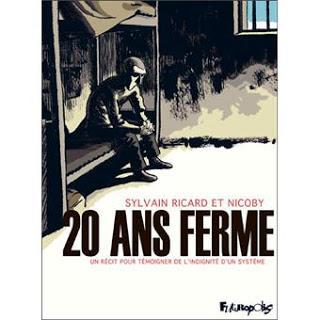 ☆☆20 ans ferme, un récit pour témoigner de l'indignité d'un système / Sylvain Ricard & Nicoby ☆☆