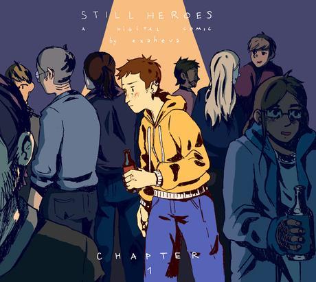 STILL HEROES : intro + chapitre 1
