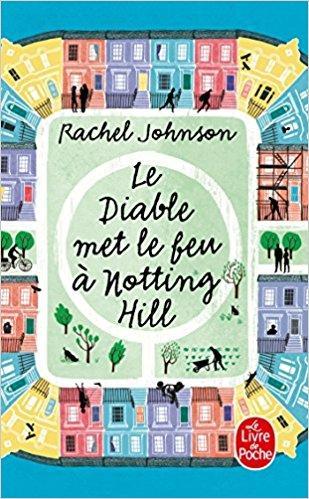 Mon avis sur Le Diable vit à Notting Hill de Rachel Johnson