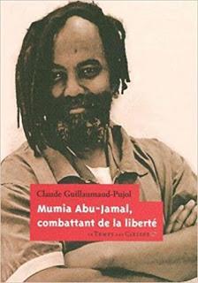 Mumia Abu-Jamal, combattant de la liberté de Claude Guillaumaud-Pujol