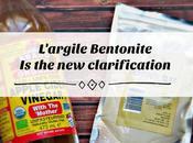 L'argile Bentonite clarification!
