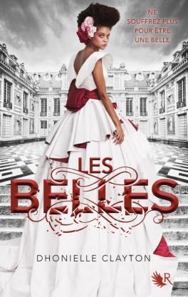 Les Belles, tome 1, Dhonielle Clayton