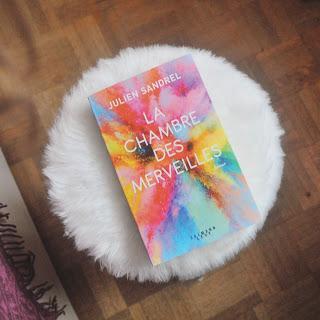 Avis roman La chambre des Merveilles Julien Sandrel Cultura Coin des licornes Blog lifestyle Toulouse