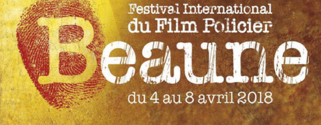 10è festival du film policier de Beaune, le palmarès et les infos