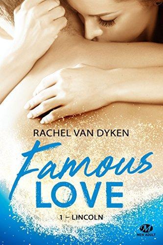 A vos agendas : Découvrez Famous Love - Lincoln de Rachel Van Dyken en juin