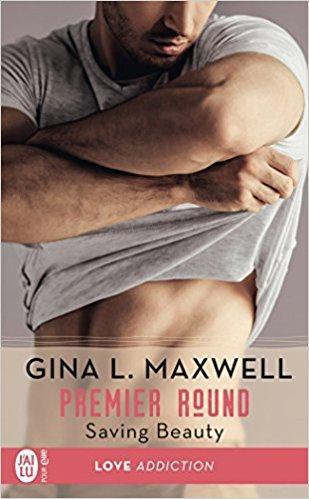 A vos agendas : Découvrez Saving Beauty de Gina L Maxwell