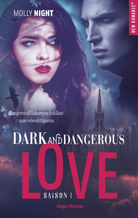 Dark and Dangerous Love, Tome 1 de Molly Night