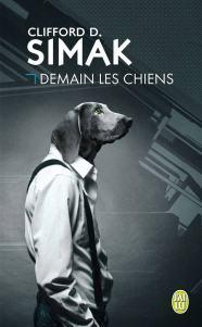 Demain les chiens, de Clifford Simak