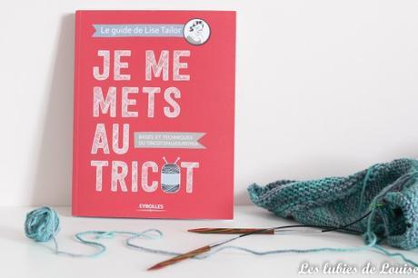 {Bibliothèque} – Je me mets au tricot de Lise Tailor