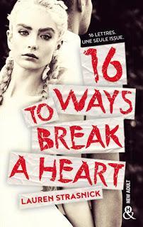 16 ways to break a heart de Lauren Strasnick