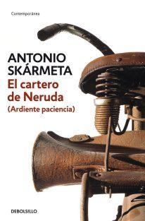 Une ardente patience, d'Antonio Skarmeta