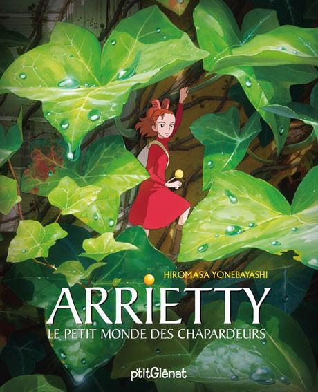 Arrietty : le petit monde des chapardeurs de Hiromasa Yonebayashi