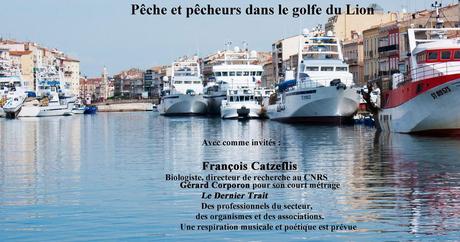 Pêches, pêcheurs dans le golfe du Lion à l'Alexandre Café – Sète