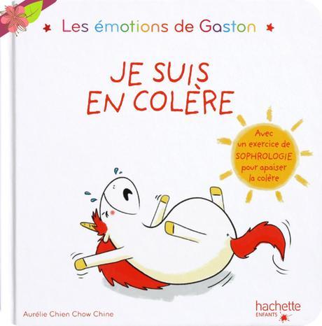 Les émotions de Gaston - Je suis en colère ! - hachette enfants