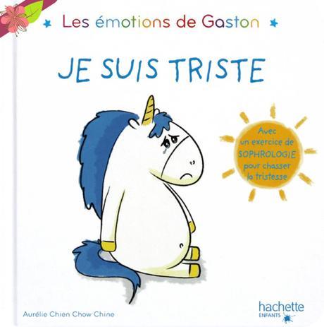 Les émotions de Gaston - Je suis triste - hachette enfants