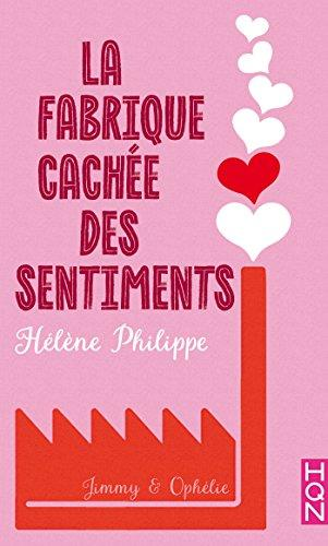 Mon avis sur le 2ème tome de La Fabrique cachée des sentiments d'Hélène Philippe