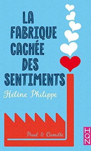 Mon avis sur le 1er tome de La Fabrique cachée des sentiments d'Hélène Philippe