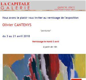Galerie LA CAPITALE    exposition Olivier  CANTENYS « peintures » 3/21 Avril 2018