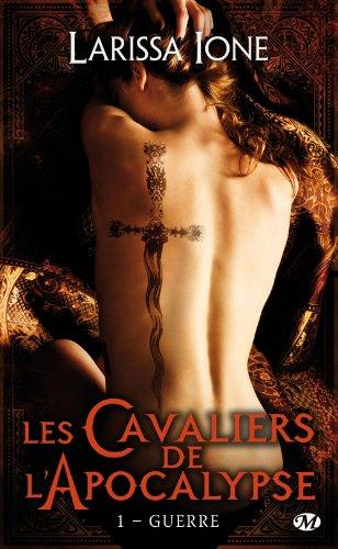 Les Cavaliers de l'Apocalypse, Tome 1 : Guerre de Larissa Ione