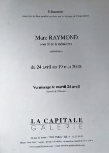 Galerie La Capitale  prochainement   : Marc RAYMOND « Au fil de la mémoire » 24 Avril au 19 Mai 2018