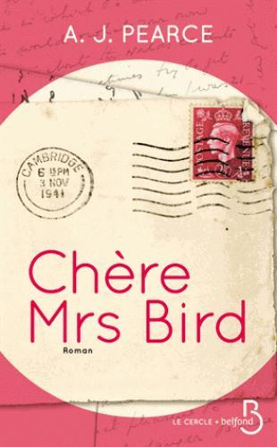 Chère Mrs Bird de A.J.Pierce