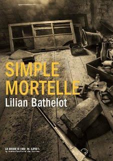 ☆☆Simple Mortelle / Lilian Bathelot ☆☆