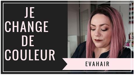 Changer de tête avec Evahair