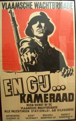 WW2 Allemagne Belgique occupee Et toi camarade Vlaamse wachtbrigade SS-Freiwilligen-Grenadier-Division Langemarck
