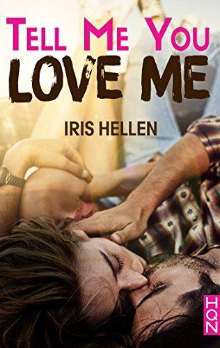 A vos agendas : Découvrez Tell me you love me d'Iris Hellen en mai