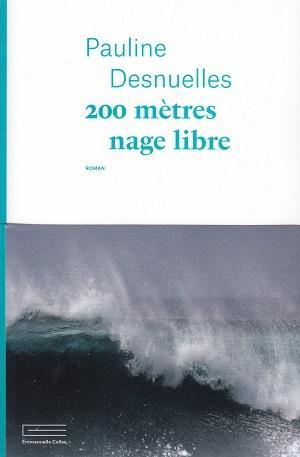 200 mètres nage libre, de Pauline Desnuelles