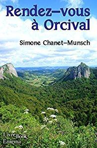 Rendez-vous à Orcival de Simone Chanet-Munsch