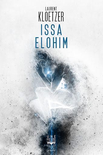 Issa Elohim - Laurent Kloetzer