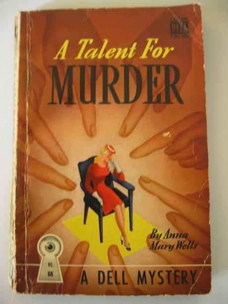 Anna Mary Wells A Talent For Murder 1942